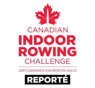 Défi canadien d'aviron en salle – Report de l'événement